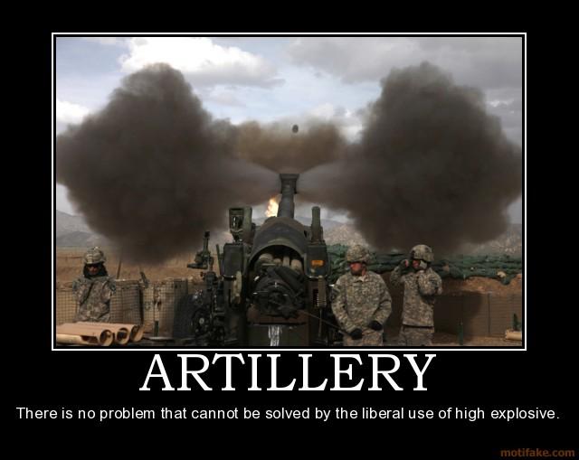 artillery-artillery-demotivational-poster-1273873731