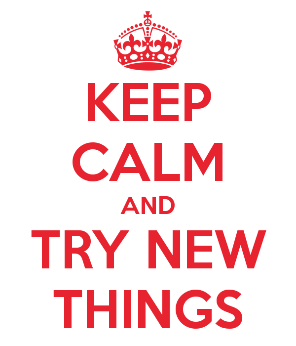 keep-calm-and-try-new-things-20