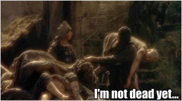 Not dead Yet Monty Python