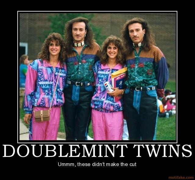 doublemint-twins-demotivational-poster-1244596047