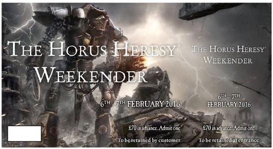 60130199126_HorusHeresyWeekender2016Ticket01