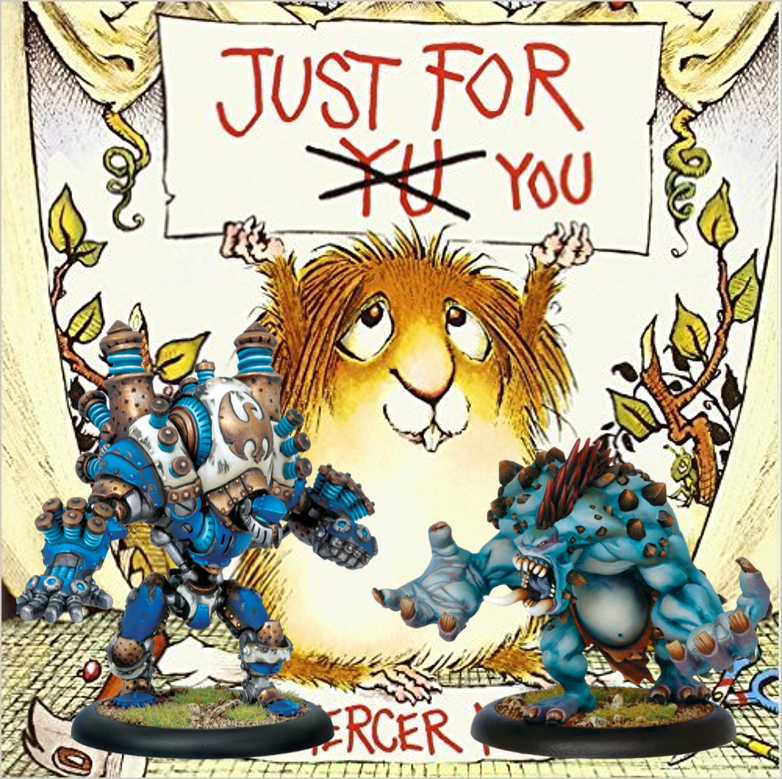 Warmachine Hordes Just for You