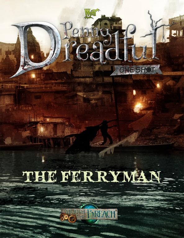Wyrd Penny Dreadful Ferryman