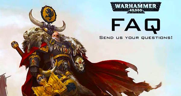 40K FAQ Request-horz