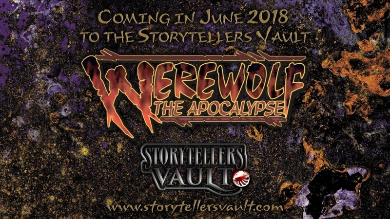 Werewolf: The Apocalypse Unearthed In The Storyteller's