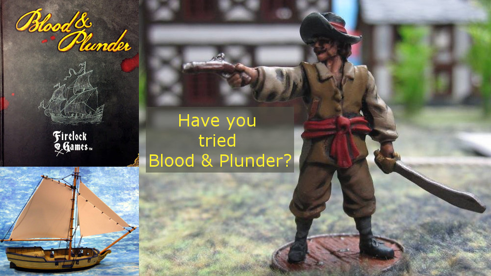 Have You Tried Blood & Plunder?