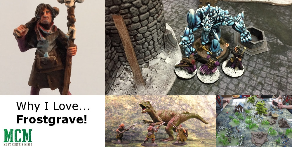 Must Contain Minis Guest Post - Why I love Frostgrave