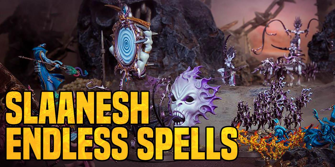 Hedonites of Slaanesh Warhammer Age of Sigmar Citadel Endless Spells