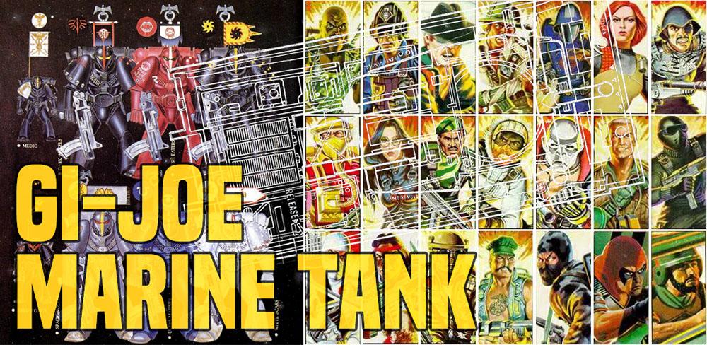 40K RETRO: When GI-Joe Made Space Marine Tanks - Bell of Lost Souls