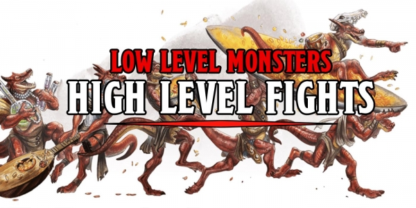 D&D: Low-Level Monsters, High Level Fights – 5 Epic Encounters