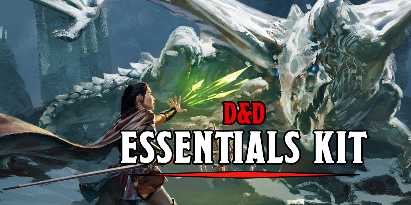 D&D: Continue The Adventure In The Essentials Kit With These