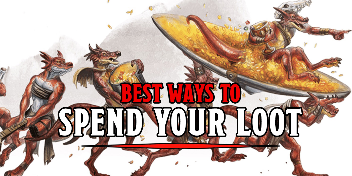 D&D: Five Ways To Spend That Hard-Won Loot - Bell of Lost Souls