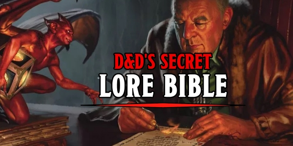 Apparently There's A Secret D&D Lore Bible
