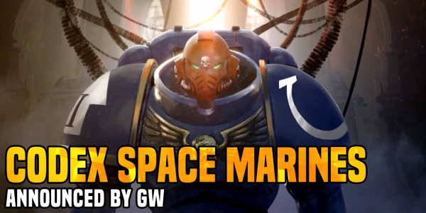 New Space Marines, GENCON 2019, & GW's Silly Names