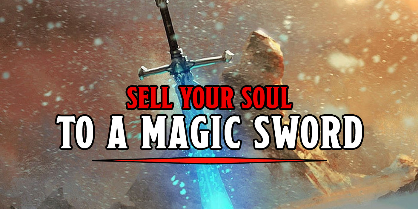 D&D: So You Wanna Sell Your Soul To A Magic Sword - Try One Of These - Bell of Lost Souls
