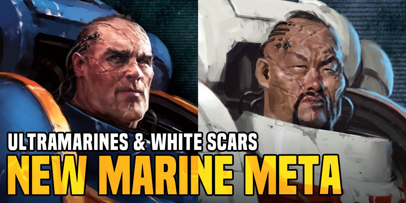 Goatboy's Warhammer 40K: Meet the New Ultramarine/White Scars Meta