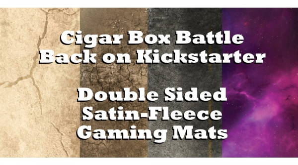 Cigar Box Battle Brings Double-Sided Satin-Fleece Gaming Mats to Kickstarter
