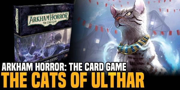 Arkham Horror: TCG – The Feline Allies of the Dream-Eaters Revealed