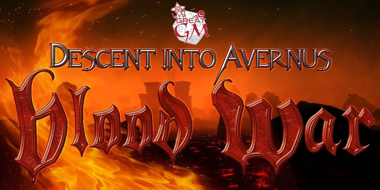 D&D: Descent into Avernus - Blood War - Episode 1 - Bell of Lost Souls