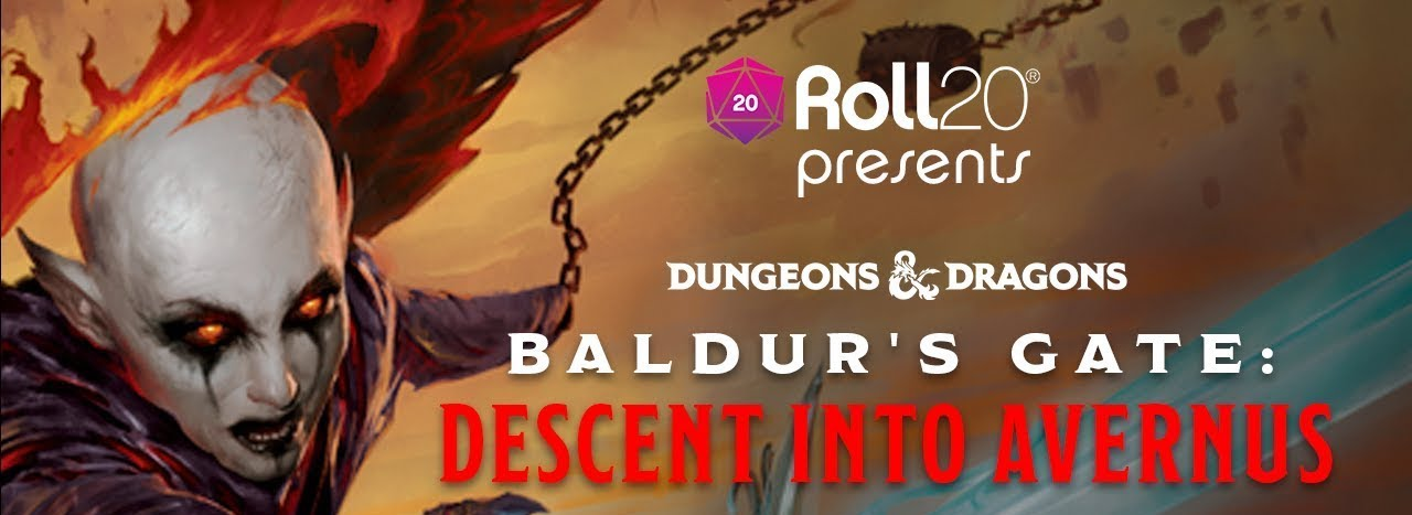 D&D: Roll20 Presents Descent into Avernus - Episodes 0 & 1 - Bell of Lost Souls