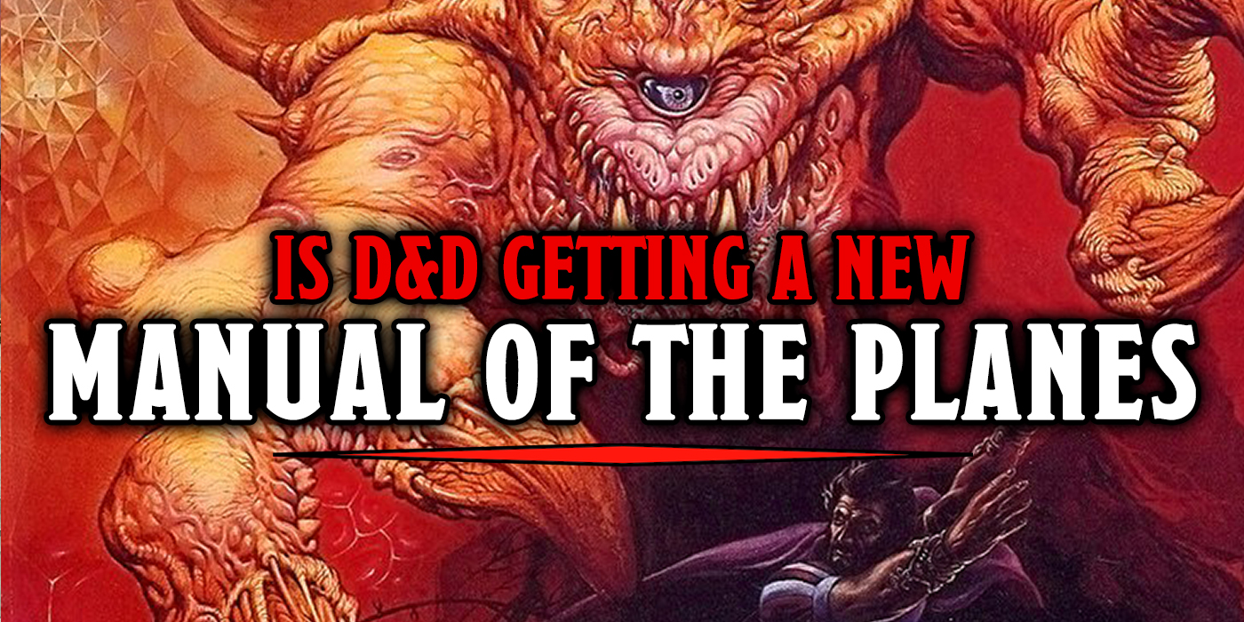 D&D: Is The Manual Of The Planes Coming To 5E? - Bell of
