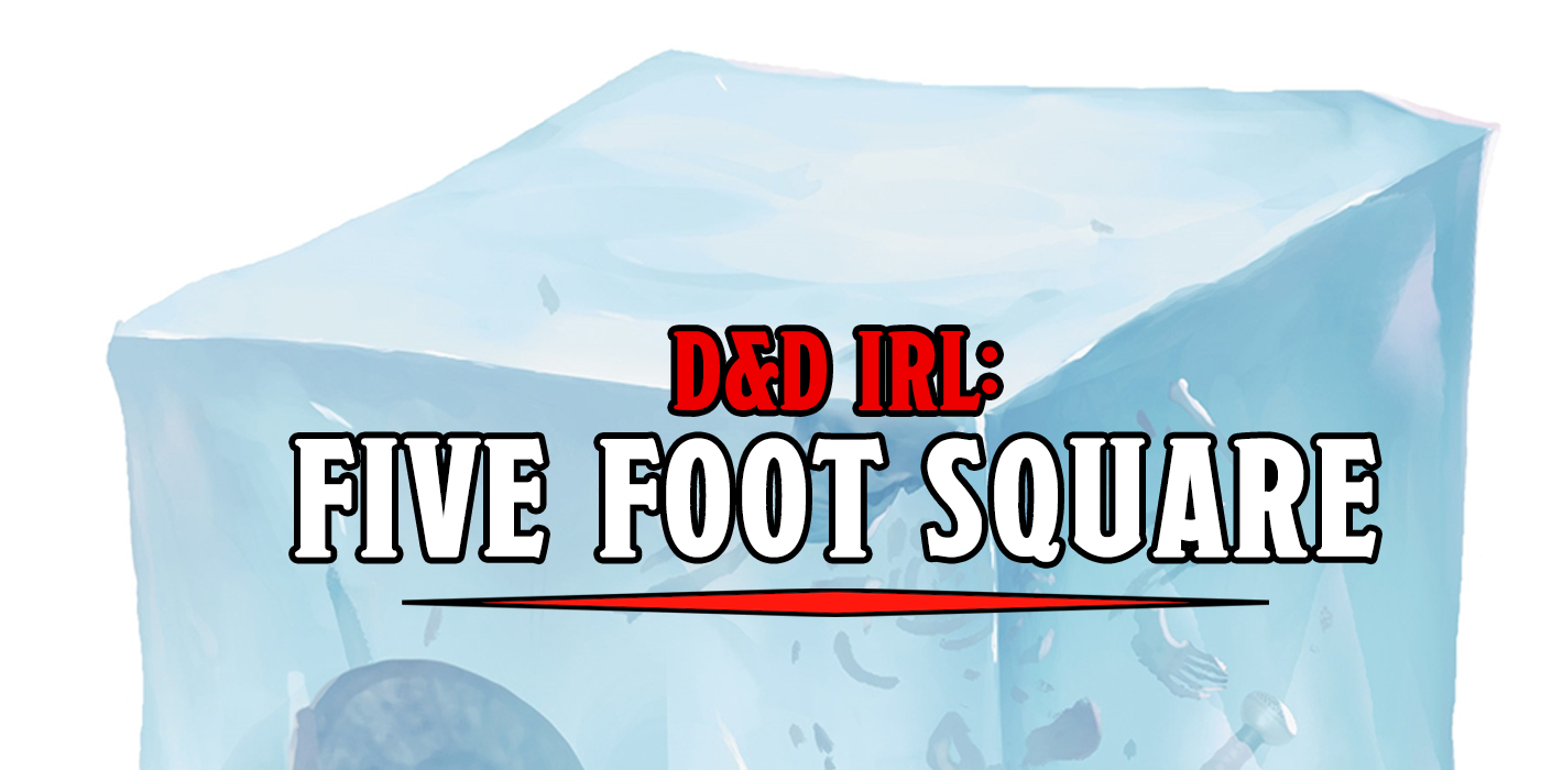 D&D: So That's What A Five-Foot Square Looks Like - Bell of Lost Souls
