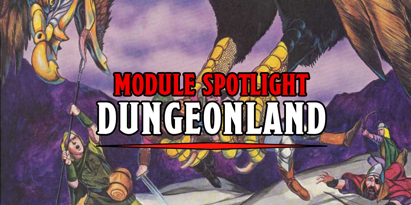 D&D Module Spotlight: Welcome To Dungeonland - Bell of Lost