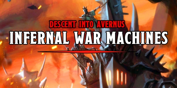 D&D: Your Guide To Infernal War Machines