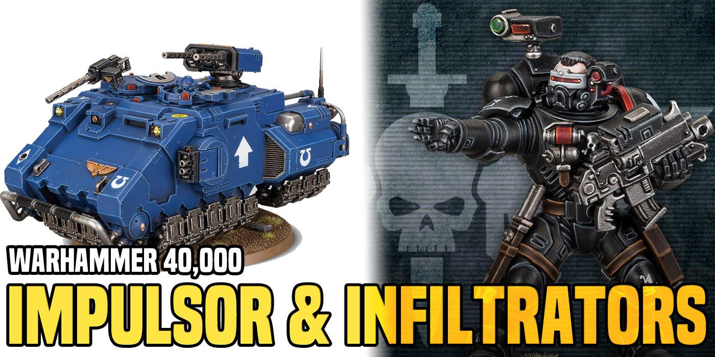 Warhammer 40K: Impulsor & Infiltrators Unboxed - Bell of Lost Souls