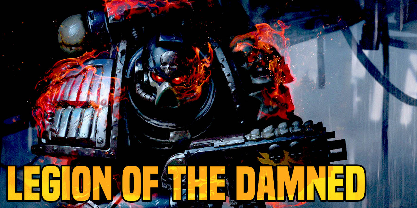 40K Loremasters: Legion of the Damned