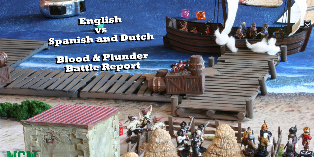 Blood and Plunder After Action Report
