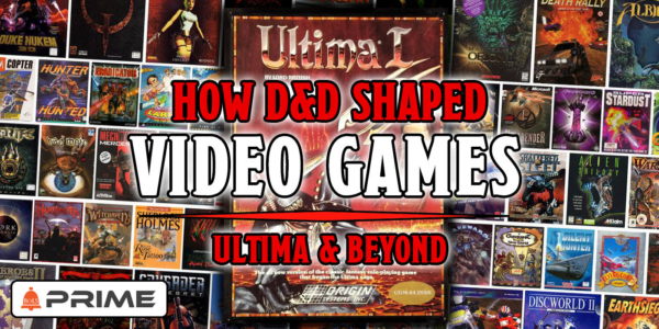 How D&D Changed Video Games: From Ultima To JRPGs And Beyond – Prime