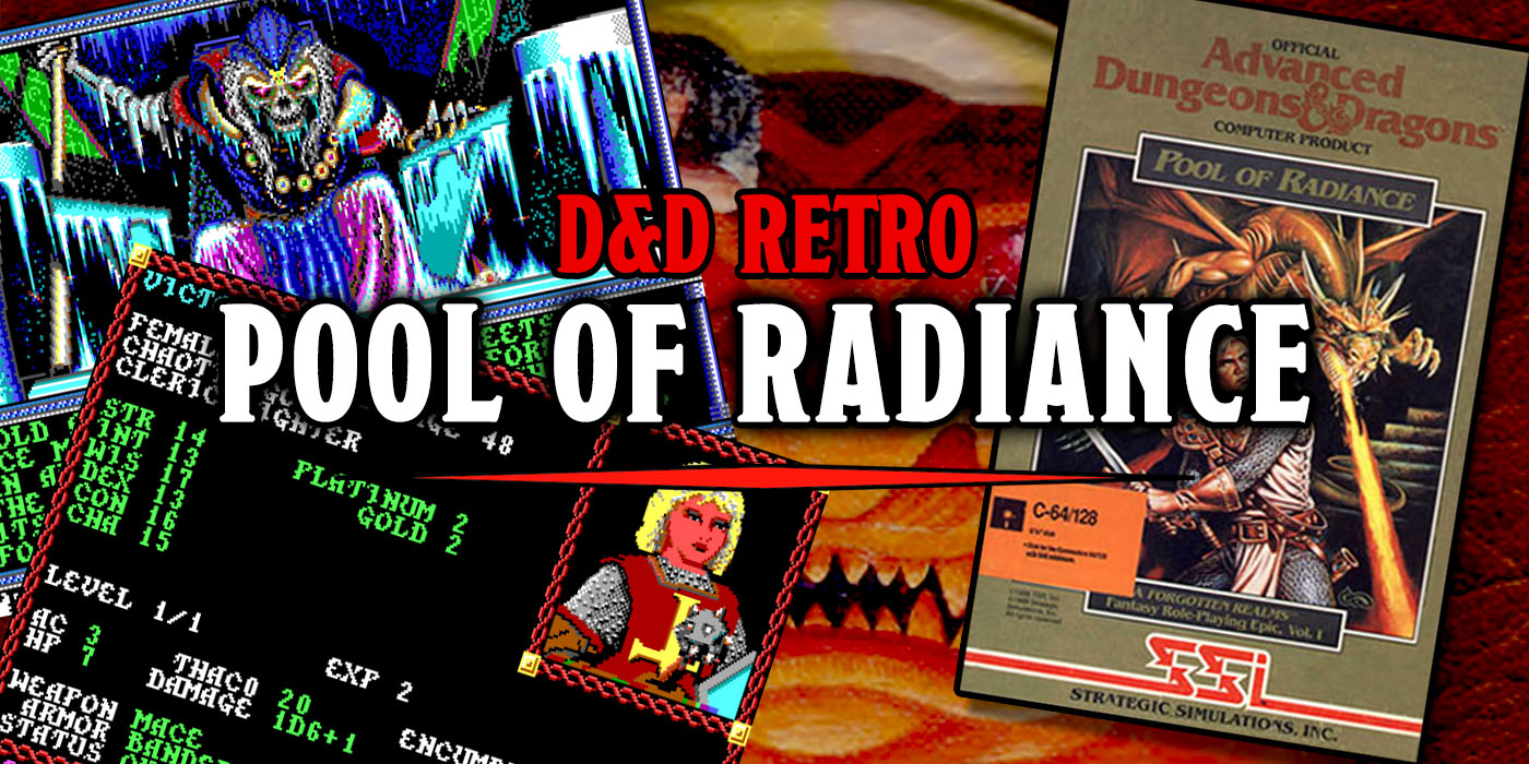Retro D&D: Pool of Radiance - Bell of Lost Souls