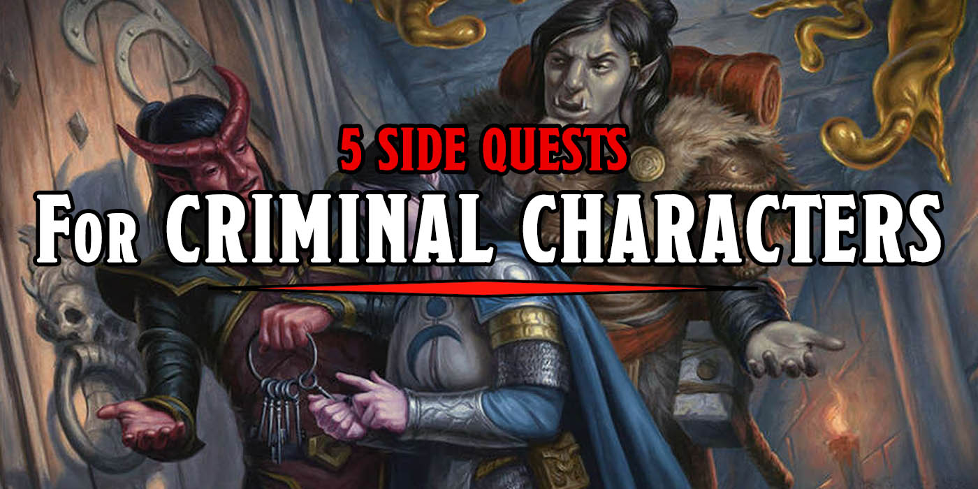 D&D: Adventure Crime! - Five Side Quests For Criminal Characters - Bell of Lost Souls