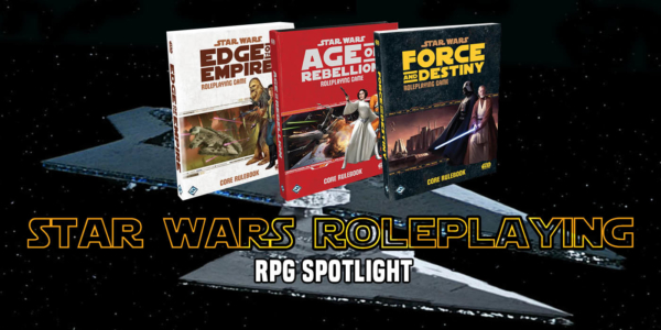 RPG Spotlight: FFG's Star Wars Takes You To A Galaxy Far, Far Away