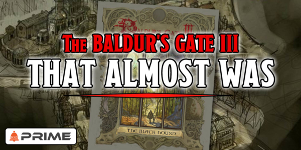 D&D: The Baldur's Gate III That Almost Was