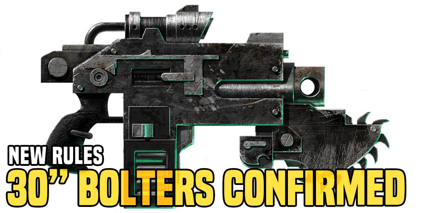 Warhammer 40k Breaking  30 U0026quot  Bolters Confirmed
