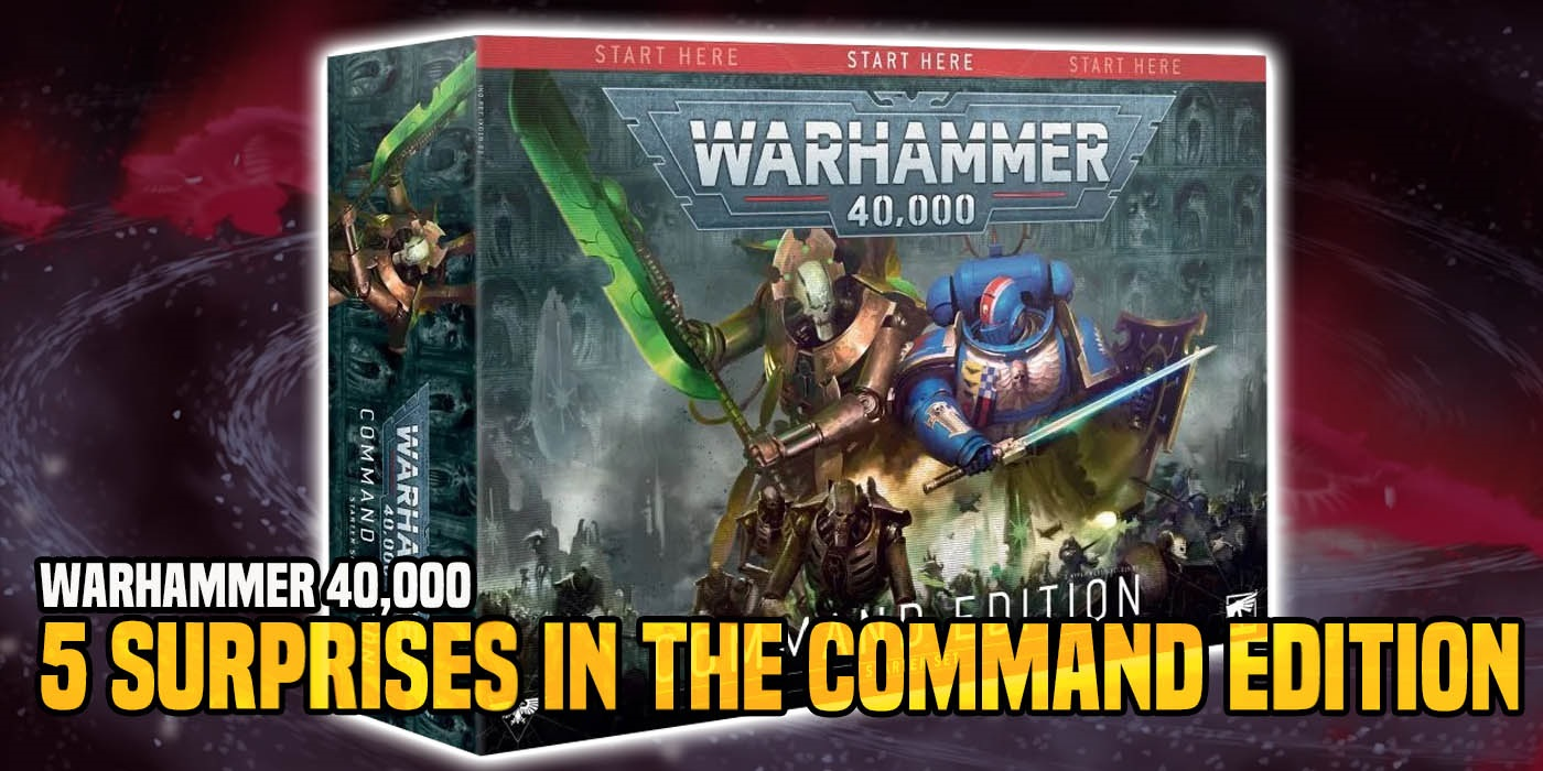 Warhammer 40k  Five Surprises In The Command Edition Starter