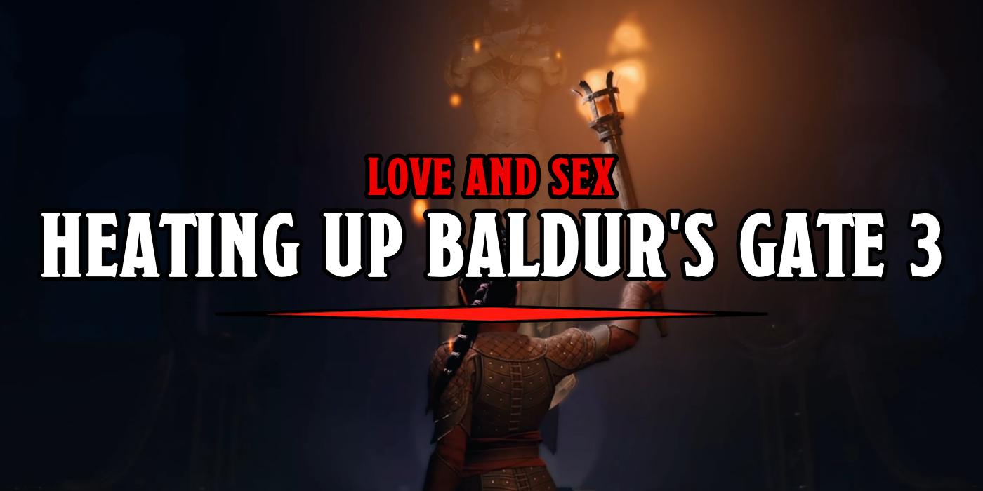 D D Baldur S Gate 3 Heats Up With Romance And Sex Bell Of Lost Souls