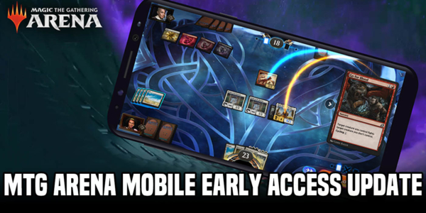 Magic: The Gathering Arena – Mobile Early Access January 28th