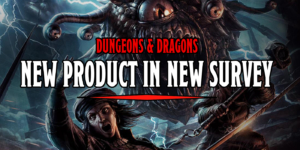 There's A New D&D Product Hidden In Their Latest Survey